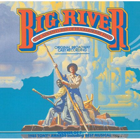 Big River The Adventure Of Huckleberry Finn Soundtrack  Original Broadway Cast Recording   Cd