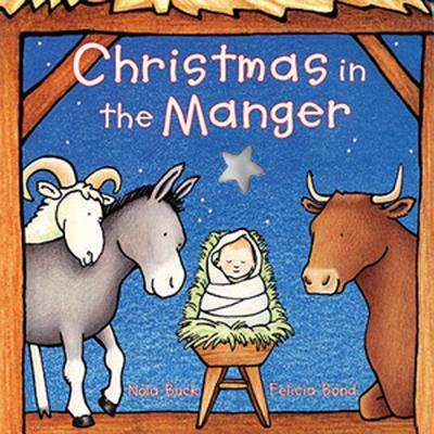 Christmas in the Manger (Board Book)