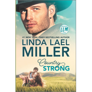 Painted Pony Creek, 1: Country Strong (Hardcover)