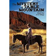 The Mystery of Table Mountain : Book One of a Trilogy