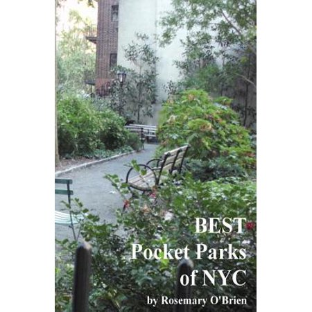 Best Pocket Parks of Nyc: 9780615921037