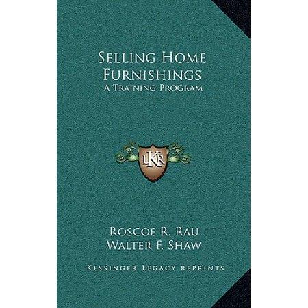 Selling Home Furnishings : A Training Program Selling Home Furnishings