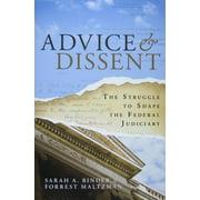 Advice & Dissent : The Struggle to Shape the Federal Judiciary