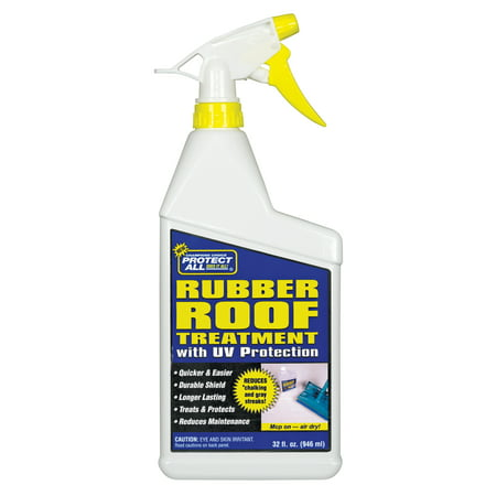 RV Rubber Roof Treatment - Anti-static / Dirt Repelling / UV Protectant - 32 oz - Protect All 68032