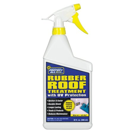 - RV Rubber Roof Treatment - Anti-static / Dirt Repelling / UV Protectant - 32 oz - Protect All 68032