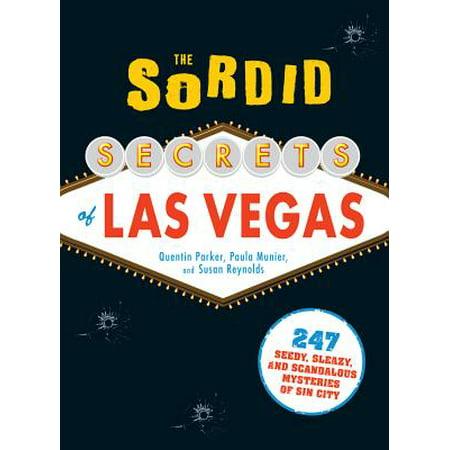 The Sordid Secrets of Las Vegas - eBook ()