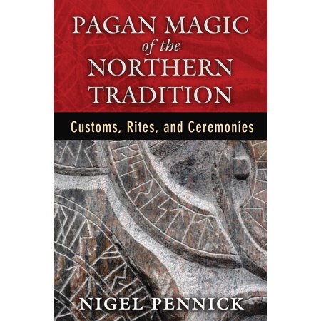 Pagan Magic of the Northern Tradition : Customs, Rites, and - Pagan Halloween Ceremonies