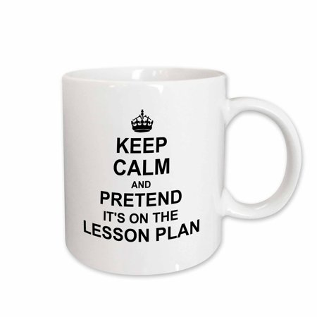 3dRose Keep Calm and Pretend its on the Lesson Plan - funny teacher gifts - teaching humor - humorous fun, Ceramic Mug, 11-ounce (Believe Large Mug)