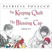 The Keeping Quilt and The Blessing Cup eBook Set - eBook