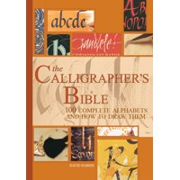 The Calligrapher's Bible (Hardcover)