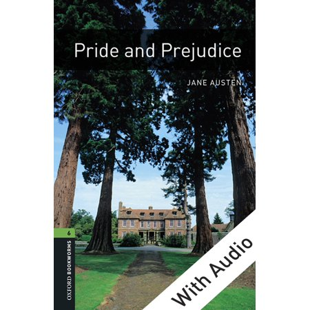 Pride and Prejudice - With Audio Level 6 Oxford Bookworms Library - eBook