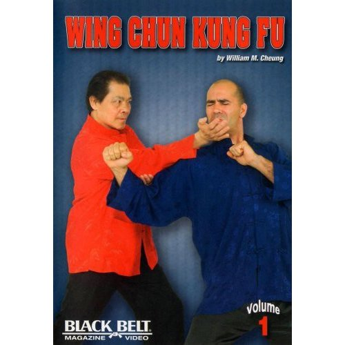 Wing Chun Kung Fu With William M. Cheung - Volume 1