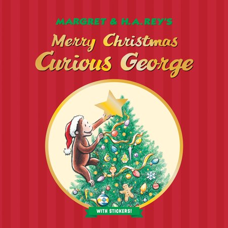 Merry Christmas, Curious George (with stickers) - Curious George's Owner