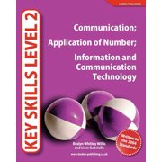 Key Skills Level 2 : Communication; Application of Number; Information and Communication Technology