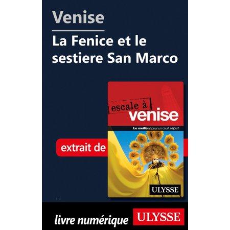 Venise - La Fenice et le sestiere San Marco -