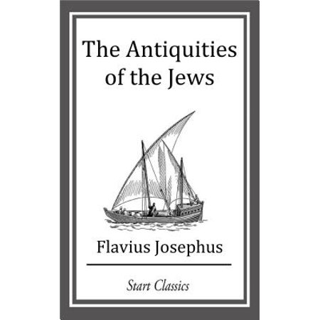 The Antiquities of the Jews (Footnote - (Antiquities Jewel)