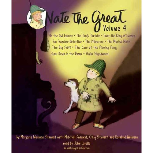 Nate the Great: On the Owl Express; The Tardy Tortoise; Saves the King of Sweden; San Francisco Detective; The Pillowcase ; The Musical Note; The Big Sniff; The Case