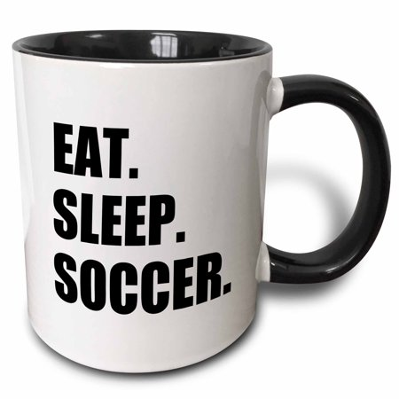 3dRose Eat Sleep Soccer. team sport playing enthusiast play player black text - Two Tone Black Mug, 11-ounce