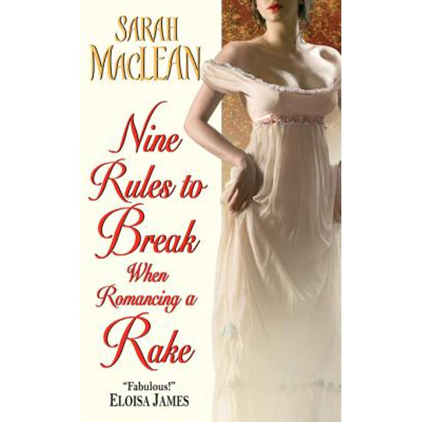 Nine Rules to Break When Romancing a Rake - eBook