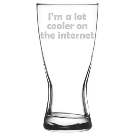 15 oz Beer Pilsner Glass I'm A Lot Cooler On The Internet (Beer Glass Cooler)
