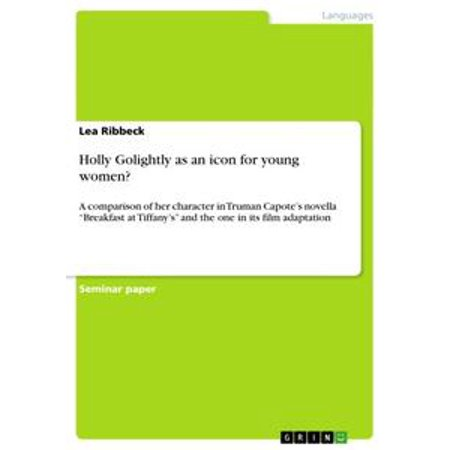 Holly Golightly as an icon for young women? - eBook (Holly Golightly Kostüme)