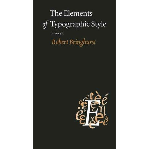 The Elements of Typographic Style: Version 4.0: 20th Anniversary Edition