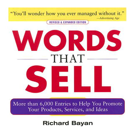 Words That Sell, Revised and Expanded Edition : The Thesaurus to Help You Promote Your Products, Services, and Ideas](Craft Ideas For Adults To Sell)