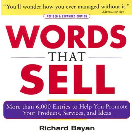 Words That Sell, Revised and Expanded Edition : The Thesaurus to Help You Promote Your Products, Services, and Ideas for $<!---->