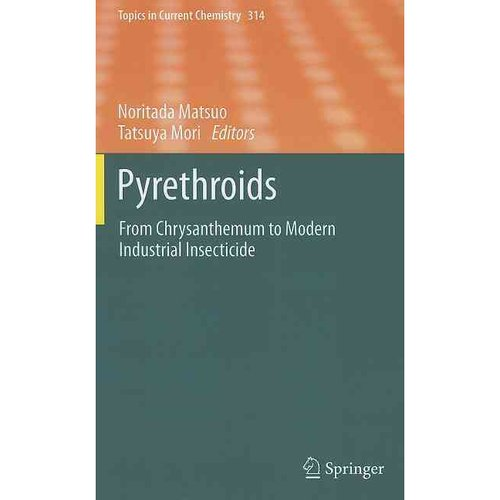 Pyrethroids: From Chrysanthemum to Modern Industrial Insecticide