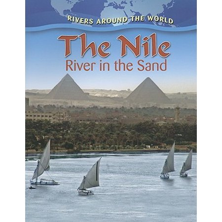 The Nile : River in the Sand