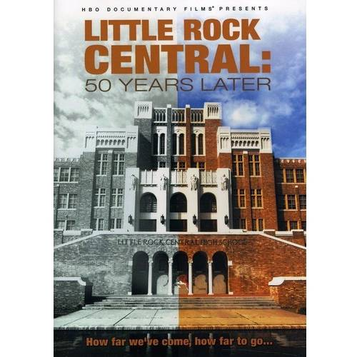 Little Rock Central High: 50 Years Later (Widescreen)