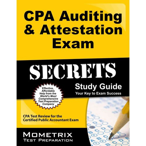 CPA Auditing & Attestation Exam Secrets Study Guide : CPA Test Review for the Certified Public Accountant Exam