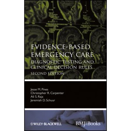 Evidence Based Emergency Care  Diagnostic Testing And Clinical Decision Rules