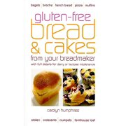 Gluten-Free Bread & Cakes from Your Breadmaker (Paperback)