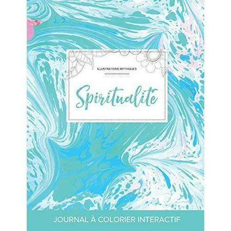 Journal de Coloration Adulte: Spiritualite (Illustrations Mythiques, Bille Turquoise) - image 1 de 1