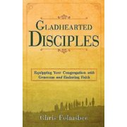 Gladhearted Disciples - eBook