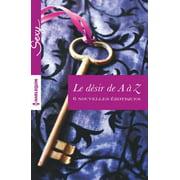 Le dsir de A  Z - eBook