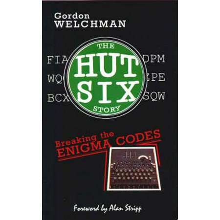 The Hut Six Story : Breaking the Enigma Codes - Bubba The Hut