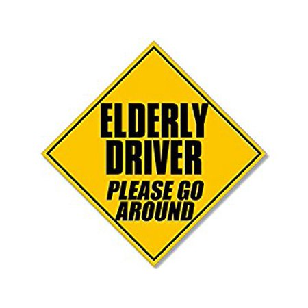Caution ELDERLY DRIVER Please Go Around Sticker Decal (safety driving retired) Size: 5 x 5 inch (7 x 7 inch tip to tip)