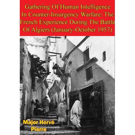 Gathering Of Human Intelligence In Counter-Insurgency Warfare: -