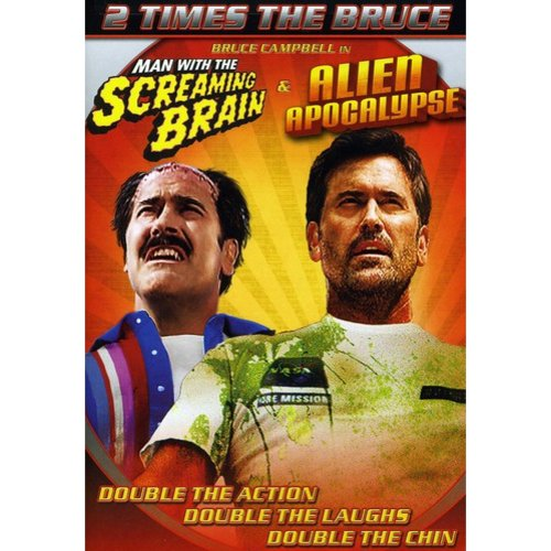 Bruce Campbell Double Feature: The Man With The Screaming Brain / The Alien Apocalypse (Widescreen)
