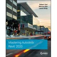 Mastering Autodesk Revit 2020 (Paperback)