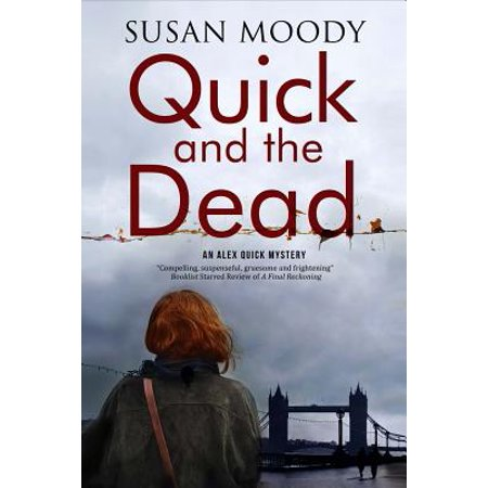 Quick and the Dead : A Contemporary British