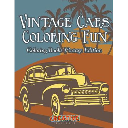 Vintage Cars Coloring Fun - Coloring Books Vintage Edition (Family Fun Coloring Pages Halloween)