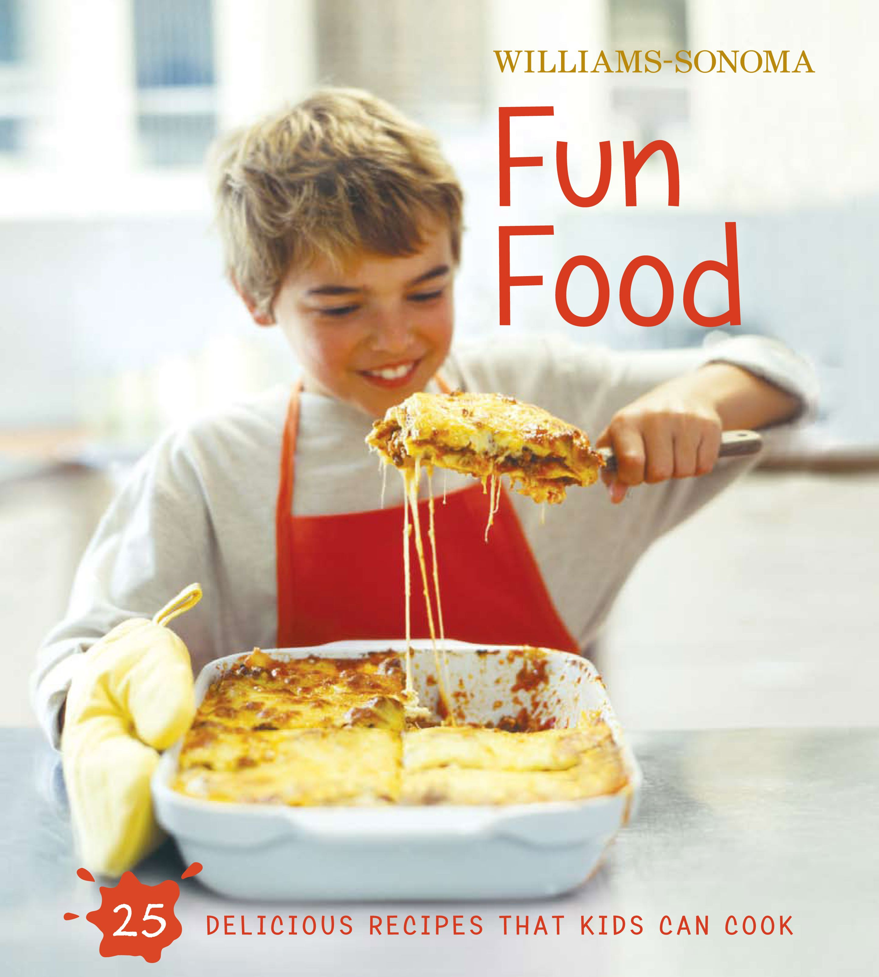 Williams-Sonoma Kids in the Kitchen: Fun Food