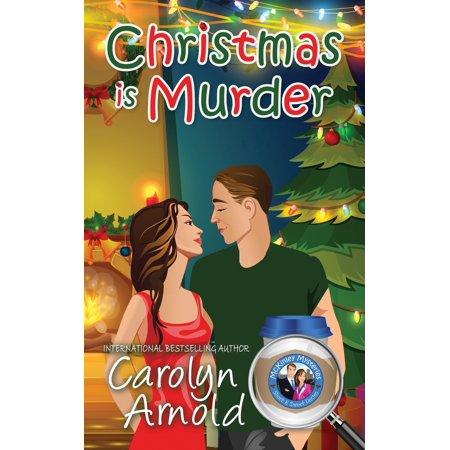 McKinley Mysteries: Short & Sweet Cozies: Christmas is Murder (Paperback) ()