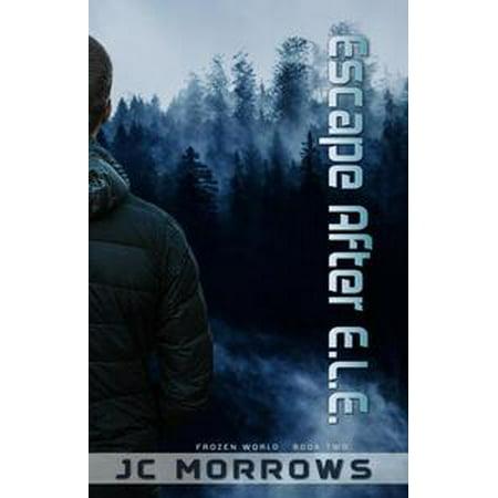 Escape After E.L.E. - eBook - After Halloween Escape