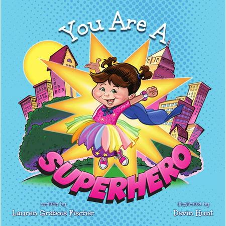 You Are A Superhero - eBook](Are Transformers Superheroes)