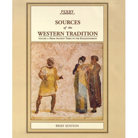 Sources of the Western Tradition by Marvin Perry (Marvin Perry Sources Of The Western Tradition)