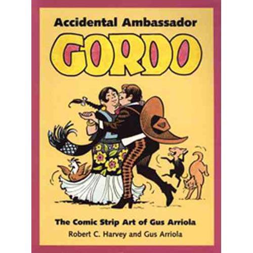 Accidental Ambassador Gordo: The Comic Strip Art of Gus Arriola